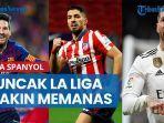 puncak-la-liga-memanas-barcelona-real-madrid-siap-salip-atletico.jpg