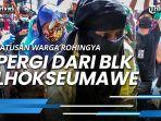 ratusan-warga-rohingya-pergi-dari-blk-lhokseumawe-aceh-tanpa-ada-izin-kini-tersisa-112-orang.jpg