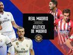 real-madrid-vs-atletico-madrid-icc-2019-head-to-head-dan-prediksi-susunan-pemain-jelang-kick-off.jpg