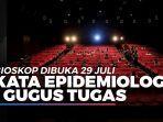 rencana-bioskop-dibuka-29-juli-ini-kata-epidemiolog-hingga-gugus-tugas.jpg