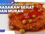 resep-fuyunghai-jamur-kreasi-masakan-sehat-dan-murah-ala-anak-kos.jpg
