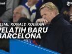 resmi-ronald-koeman-jadi-pelatih-baru-barcelona.jpg