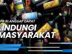 ruu-larangan-minuman-beralkohol-dianggap-dpr-ri-dapat-lindungi-masyarakat-dari-dampak-negatif.jpg