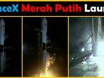 satelit-merah-putih-telkom-indonesia-meluncur-ke-angkasa-dari-florida-gunakan-roket-elon-musk_20180808_035700.jpg