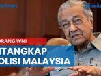 seorang-wni-ditangkap-polisi-malaysia-diduga-hendak-bunuh-mahathir-mohamad.jpg