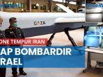 siap-bombardir-israel-ini-penampakan-drone-tempur-iran-bernama-gaza-yang-mampu-bawa-13-bom.jpg