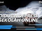 siswi-sma-di-gowa-nekat-bunuh-diri-diduga-depresi-sekolah-online.jpg