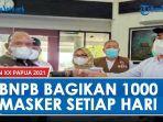 sukseskan-pon-xx-papua-bnpb-bagikan-1000-masker-setiap-hari.jpg