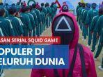 sutradara-ungkap-alasan-serial-squid-game-bisa-populer-di-seluruh-dunia.jpg