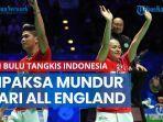 tim-bulu-tangkis-indonesia-dipaksa-mundur-dari-all-england-2021-ini-kronologinya.jpg