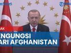 tolak-pengungsi-dari-afghanistan-erdogan-tegaskan-turki-bukan-tempat-mengungsi.jpg
