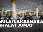 umat-muslim-mulai-laksanakan-shalat-jumat-di-masjid-agung-istiqomah-tanjung-selor.jpg