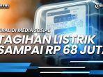 viral-tagihan-listrik-rp68-juta-ombudsman-sebut-pln-harus-transparan-lakukan-evaluasi.jpg