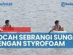 viral-video-bocah-sd-menyeberangi-sungai-dengan-styrofoam.jpg