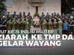 ziarah-ke-tmp-dan-gelar-wayang-meriahkan-hut-ke-74-polisi-militer.jpg