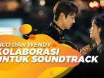 zico-dan-wendy-red-velvet-berkolaborasi-untuk-ost-drama-the-king-eternal-monarch.jpg