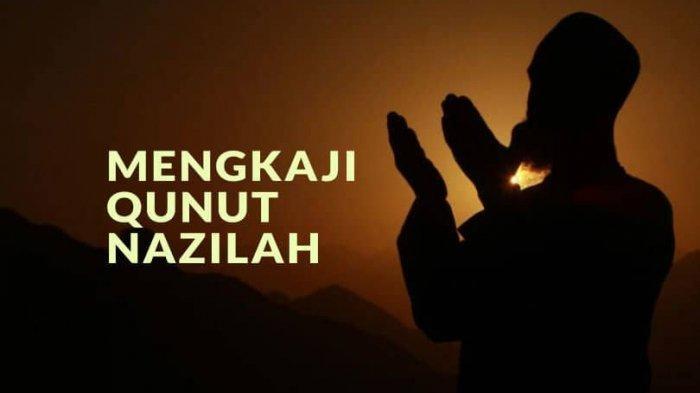 DOA Qunut Sholat Subuh, Qunut Witir dan Qunut Nazilah Lengkap dengan Terjemahannya