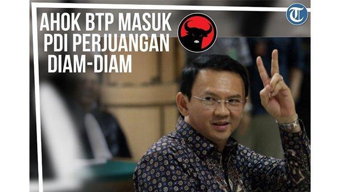 Ahok Resmi Masuk PDIP Sejak Januari 2019, Tidak Minta Jabatan, Anggota Biasa Saja