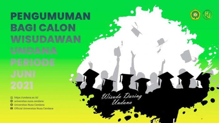 Wisuda Universitas Nusa Cendana 28 Juni 2021 Dilakukan Secara Online