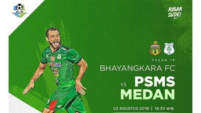 LIVE Streaming Ochannel Bhayangkara FC vs PSMS Medan Liga 1 2018 Pukul 18.30 WIB
