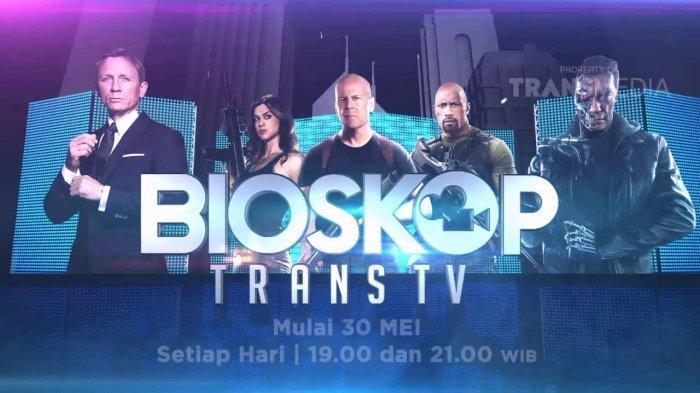 Jangan Lewatkan Bioskop Trans TV Hari ini, Intip Jadwal Lengkap Acara TV Kamis 20/2/2020 RCTI SCTV
