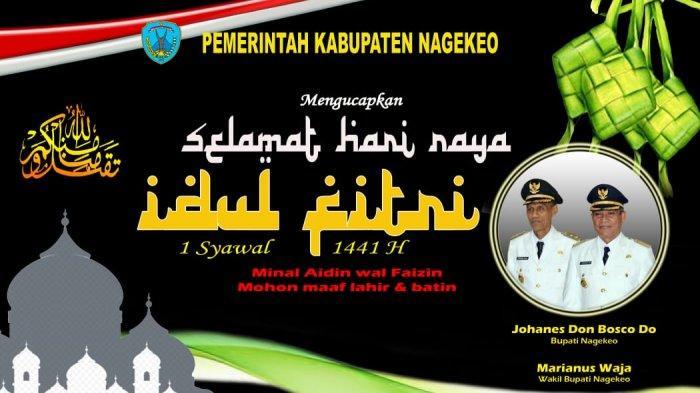 Bupati dan Wakil Bupati Nagekeo Ucapkan Selamat Hari Raya Idul Fitri