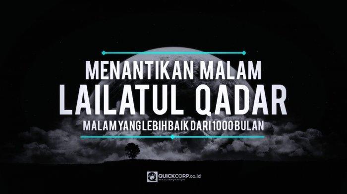 Ini 4 Hal Yang Dilakukan Rasulullah SAW Mencari Kemuliaan Malam Lailatul Qadar