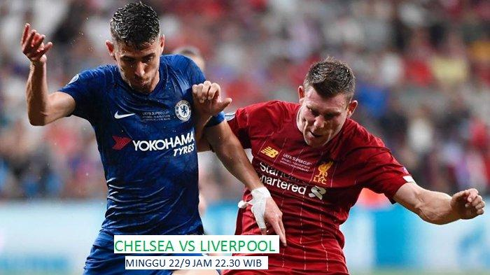 Link Live Streaming MolaTV Chelsea vs Liverpool di Liga Inggris 2019, Minggu 22/9 Jam 22.30 WIB