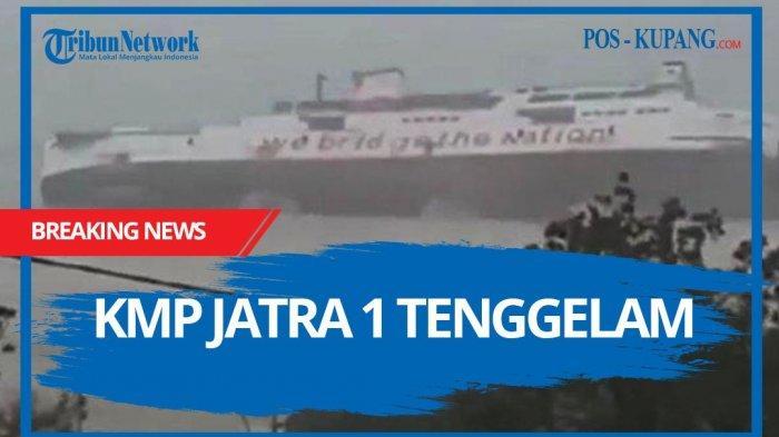 Video Detik-detik KMP Jatra 1 Tenggelam di Pelabuhan Bolok Kupang NTT, Kapal Miring Kemudian Hilang