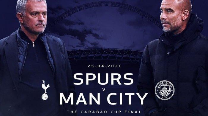 JADWAL Final Carabao Cup, Tottenham Hotspur vs Manchester City, Pertemuan Mourinho dan Guardiola