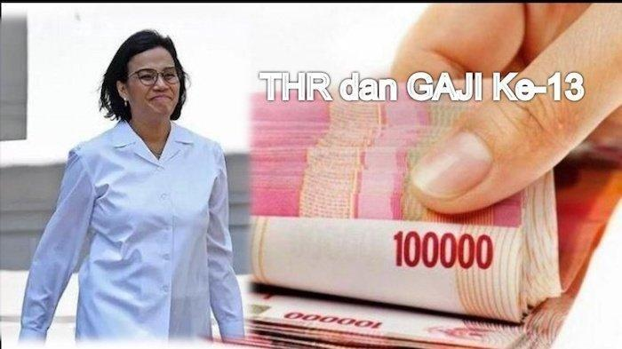 Menteri Keuangan Sri Mulyani sudah tetapkan besaran THR dan gaji ke-13 untuk ASN di tahun 2020