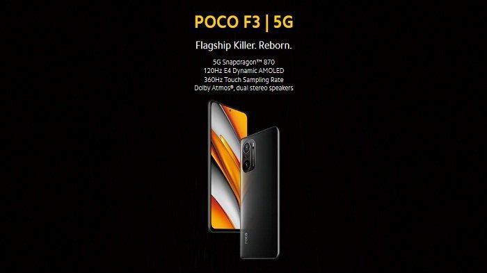 POCO F3 Dengan 2 Varian Memori 6GB +128GB, Fast Charging Hanya 52 Menit dan 48MP Kamera Utama