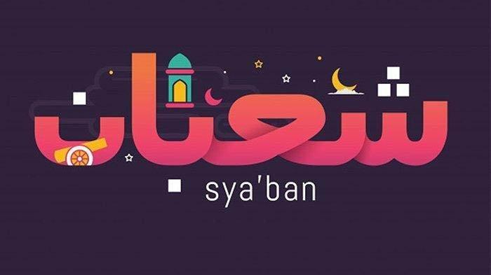 Sya'ban 1442 Hijriyah Jatuh Pada 15 Maret 2021, Perbanyak Amalan Puasa Sunnah