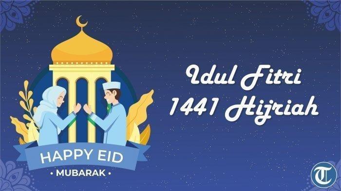 Selamat Lebaran, Kirim Ucapan Selamat Hari Raya Idul Fitri 2020, Share via WhatsApp, Facebook, IG