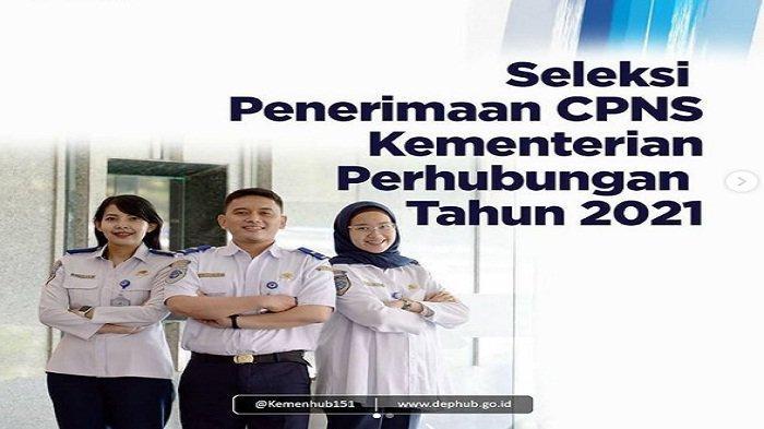 Kementerian Perhubungan Buka 2.455 Formasi untuk Seleksi penerimaan CPNS 2021 Untuk SMA HIngga S2