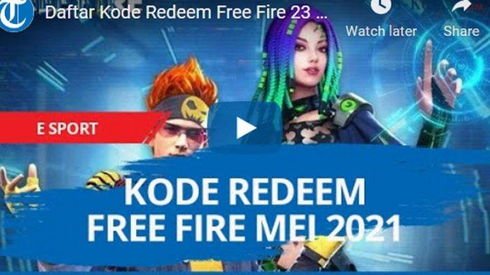 Terbaru Kode Redeem FF Selasa 25 Mei 2021, Segera Klaim Kode Redeem Free Fire Terlengkap