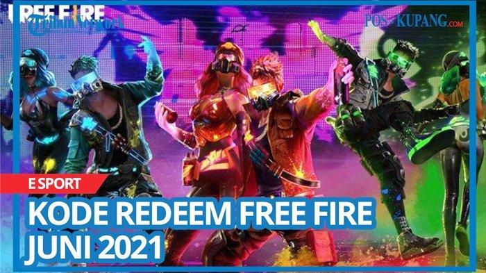Update Kode Redeem FF 30 Juni 2021, Buruan Tukar Kode Redeem Free Fire Terbaru dan Belum Digunakan