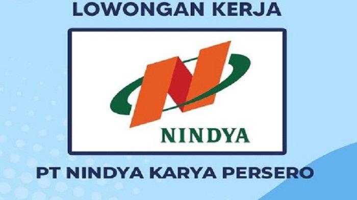 Lowongan Kerja BUMN Nindya Karya Bagi Lulusan D3, Terakhir Besok 20 Agustus 2021