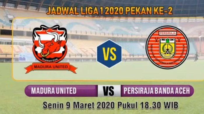 LINK Live Score Madura United vs Persiraja Banda Aceh Liga 1 2020, Babak 2 Skor Sementara 0-0