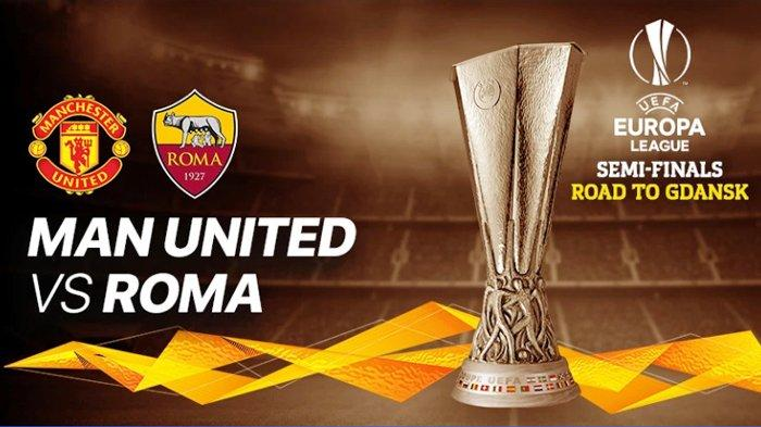 Siaran Langsung Manchester United vs AS Roma Liga Eropa, Jumat Dini Hari WIB, Live Streaming SCTV