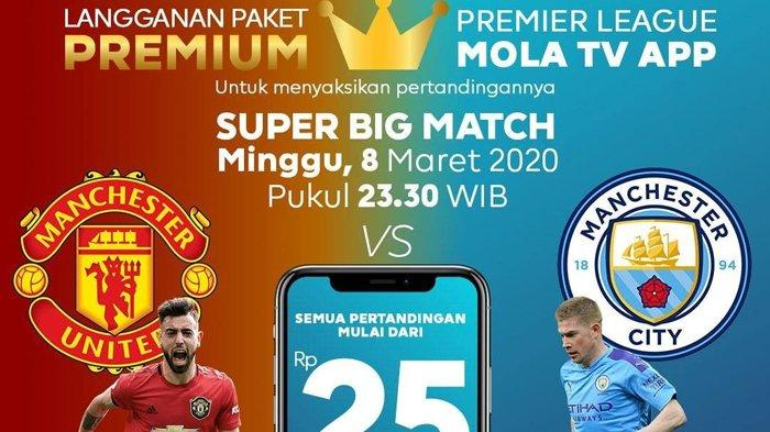 Live Streaming Mola TV Man United vs Man City di Liga Inggris, Minggu 8/3 Jam 23.30 WIB