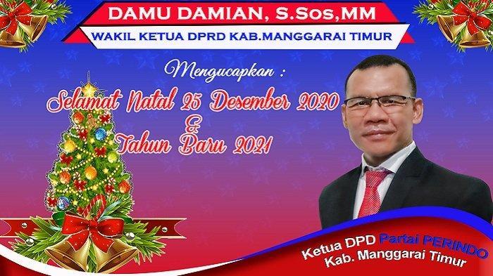 Wakil Ketua DPRD Manggarai Timur Damu Damian Mengucapkan Selamat Natal dan Tahun Baru 2021