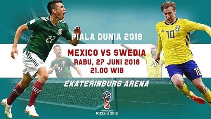LIVE Trans 7 Pukul 21.00 WIB Malam Ini, Laga Meksiko vs Swedia di Grup F Bakal Ketat