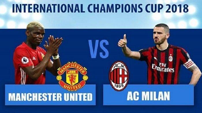 Live Streaming Manchester United vs AC Milan ICC 2019 Pukul 23.30 Wb, Adu Gengsi Dua Raksasa Eropa