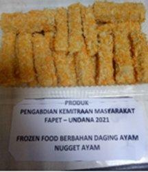 IRT Oesapa Dapat Pelatihan Frozen Food Berbahan Daging Ayam dari Tim Undana