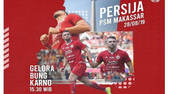 Jadwal Live Streaming TV Online Persija Jakarta vs PSM Makassar Liga 1 2019 Sore Ini Laga Tunda