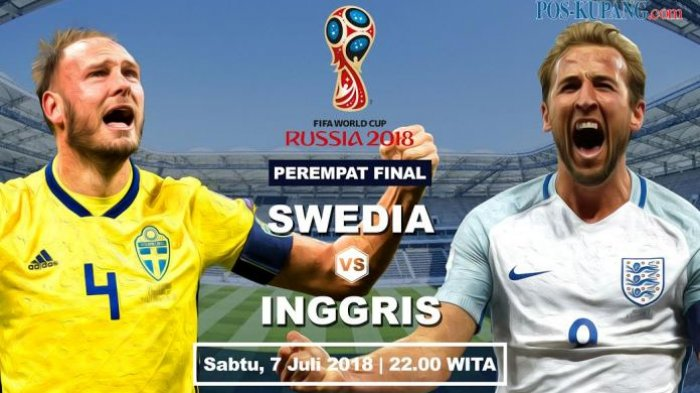 Cara LIVE STREAMING. Prediksi Skor Inggris vs Swedia. Siapa Rebut Tiket Semi Final Piala Dunia 2018?