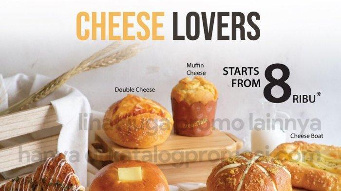 Promo BreadTalk Selasa 4 Mei 2021, Promo BreadTalk Cheeselovers Week, Roti Keju Harga Mulai Rp 8.000