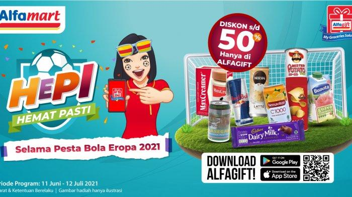 Promo Hepi Hemat Pasti Alfamart Spesial Euro 2020 Selasa 15 Juni 2021, Ada Hadiah Menarik