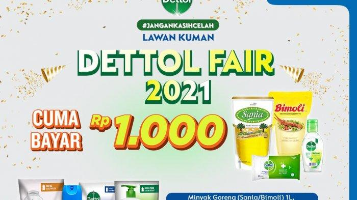 Promo Indomaret Besok Rabu 7 April 2021: Ada Promo Dettol Fair Bayar Rp 1000 Dapat Minyak Sania 1L